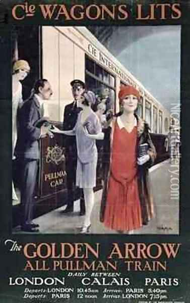 Poster advertising the Golden Arrow, London, Calais, Paris Oil Painting - W.S. Bylityllis