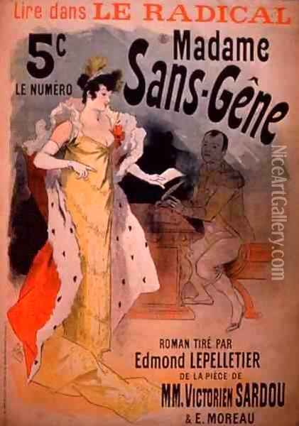 'Madame Sans-Gene' in Le Radical, by Edmond Lepelletier, taken from the play Oil Painting - Jules Cheret