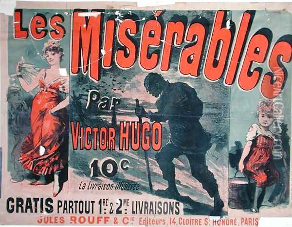 Poster advertising the publication of 'Les Miserables' by Victor Hugo (1802-85) 1886 Oil Painting - Jules Cheret
