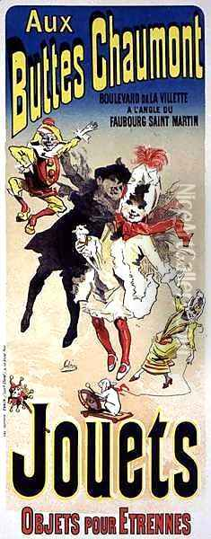 Reproduction of a poster advertising the toyshop 'Aux Buttes Chaumont' Oil Painting - Jules Cheret