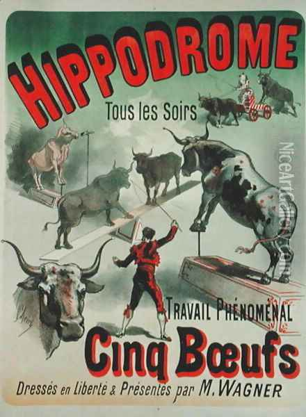 Poster advertising the performance of the 'Cinq Boeufs' at the Hippodrome Oil Painting - Jules Cheret