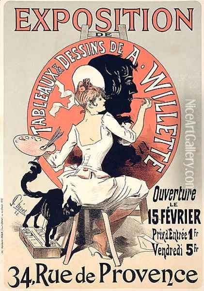 Reproduction of a poster advertising an 'Exhibition of the Paintings and Drawings of A. Willette (1857-1926), Rue de Provence, 1888 Oil Painting - Jules Cheret