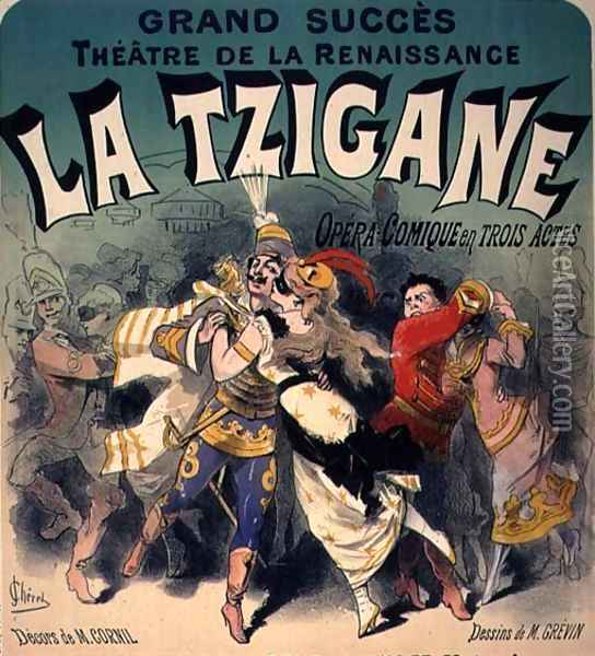 Poster advertising 'La Tzigane', comic opera with music Oil Painting - Jules Cheret