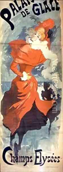 Poster for The Ice Palace on the Champs Elysees Paris Oil Painting - Jules Cheret