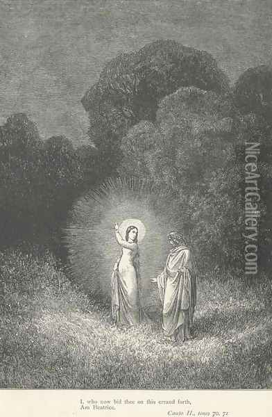 I, who now bid thee on this errand forth, Am Beatrice (Canto II., lines 70-71) Oil Painting - Gustave Dore
