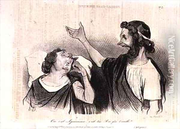 Physiognomy of the Characters of Classical Tragedy Yes it is Agamemnon your king who awakens you Oil Painting - Honore Daumier