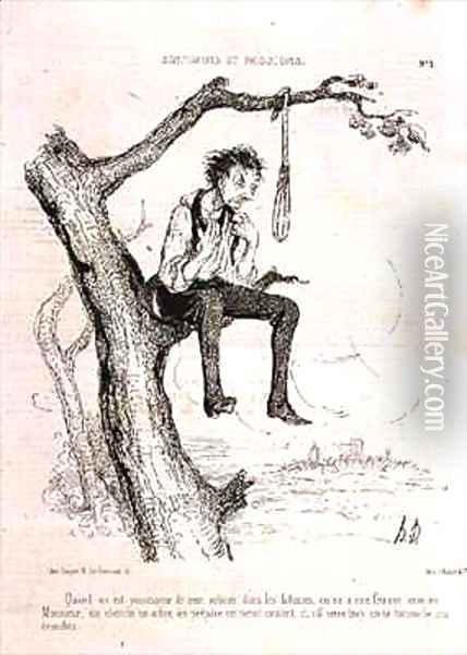 Sentiments and Passions When you have done too many evil deeds and your wife is like a man you find a tree make a noose and if it tightens too much you hang yourself from the branches Oil Painting - Honore Daumier