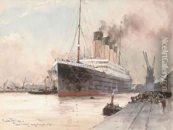 R.M.S. Titanic clearing the dockside at Southampton, 10th April, 1912 Oil Painting - Charles Edward Dixon