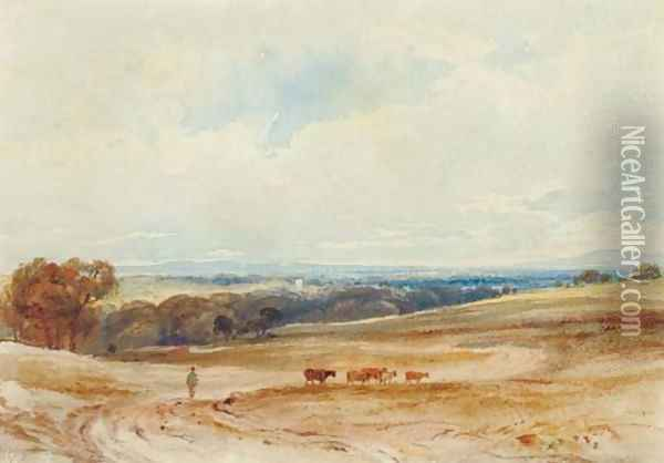 An extensive landscape with cattle and a drover Oil Painting - Anthony Vandyke Copley Fielding