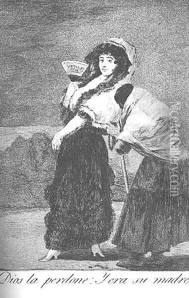 Caprichos - Plate 16: For Heaven's Sake - and it was her Mother Oil Painting - Francisco De Goya y Lucientes