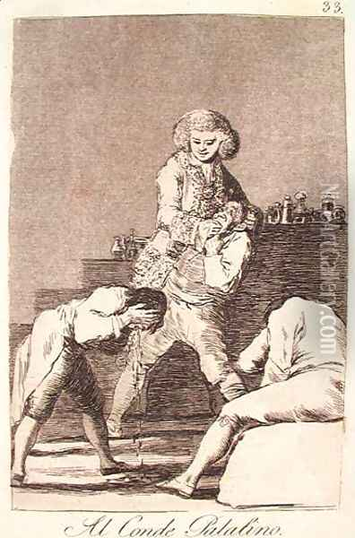 To the Count Palatine or Count of the Palate Oil Painting - Francisco De Goya y Lucientes