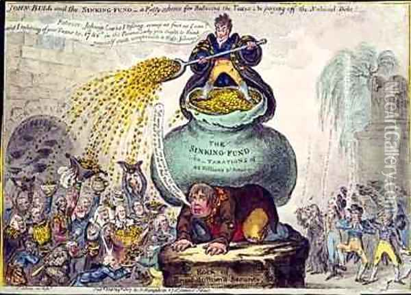 John Bull and the Sinking Fund or A Pretty Scheme for Reducing Taxes and Paying off the National Debt Oil Painting - James Gillray