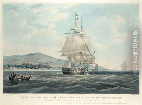 The Honble East India Companiess Ship William Fairlie Commanded by Captain Thomas Blair Oil Painting - William John Huggins