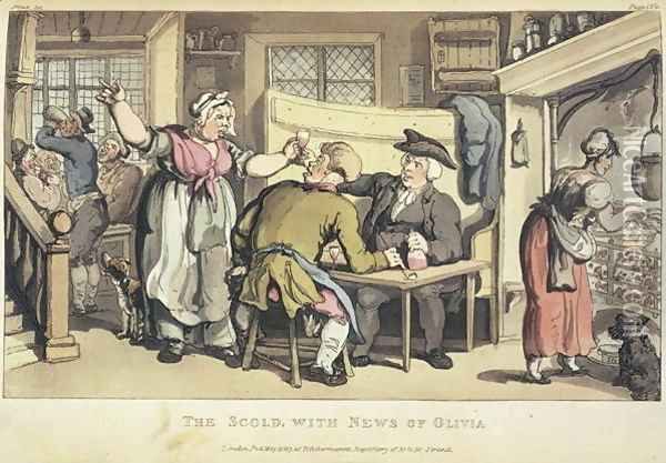 The Scold with news of Olivia, from Oliver Goldsmiths The Vicar of Wakefield, a tale, 1824 Oil Painting - Thomas Rowlandson
