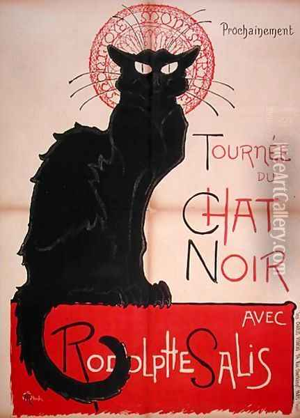 Poster advertising a tour of the Chat Noir Cabaret, 1896 Oil Painting - Theophile Alexandre Steinlen