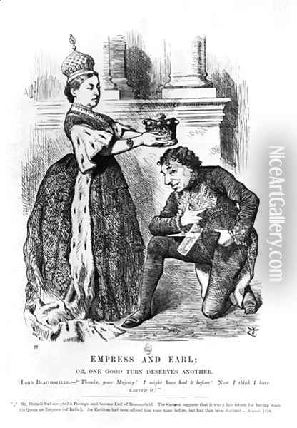 Empress and Earl or, One Good Turn Deserves Another, from Punch or the London Charivari, August 1876 Oil Painting - John Tenniel