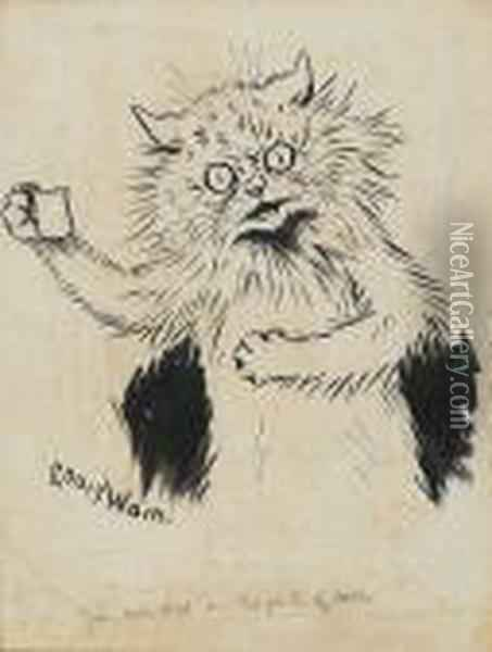 You Call That A Ha'penth Of Milk? Oil Painting - Louis William Wain